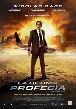 La Ultima Profecia en Español Latino