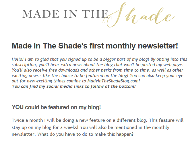 Made In The Shade Newsletter - a chance to be featured!