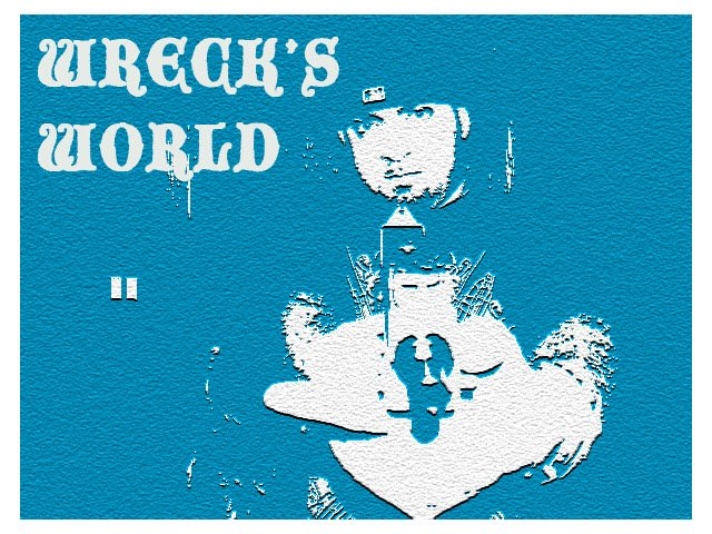 Wreck's World