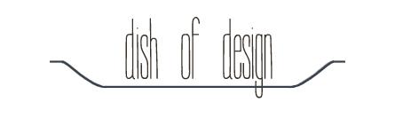 Dish of Design