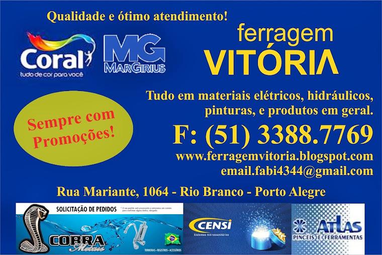 FERRAGEM VITORIA QUALIDADE EM 1º LUGAR