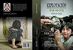 LIBRO REVELA LOS NEGOCIOS Y FORTUNAS DE LA EXPLOTACIÓN INFANTIL