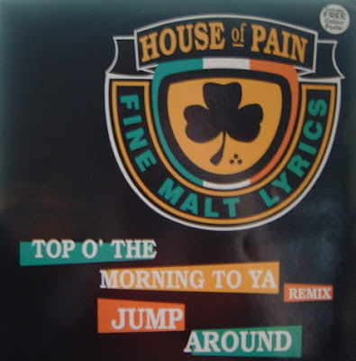 House Of Pain – Top O' The Morning To Ya (Remix) (CDM) (1993) (320 kbps)