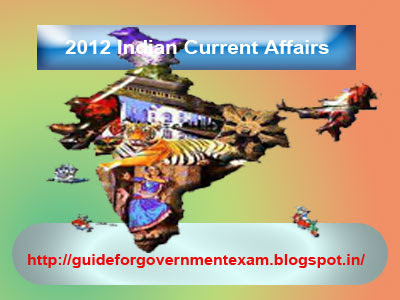 2012 Indian Current Affairs