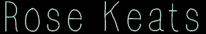Rose Keats - A Scottish/UK Fashion & Lifestyle Blog By Roisin E. Keats