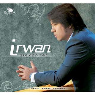 "Irwan Alexander ""Bagi Anak Domba"" Album Rohani 2012"
