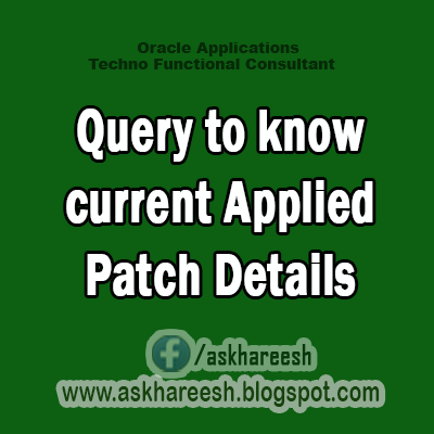 Query to know current Applied Patch Details