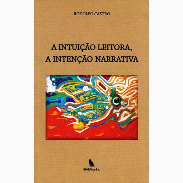 A intuição leitora, a intuição narrativa