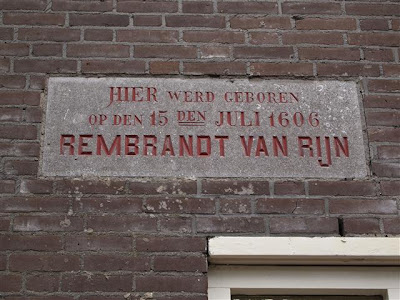Aquí nació el 15 de julio de 1606 REMBRANDT VAN RIJN (Leiden)
