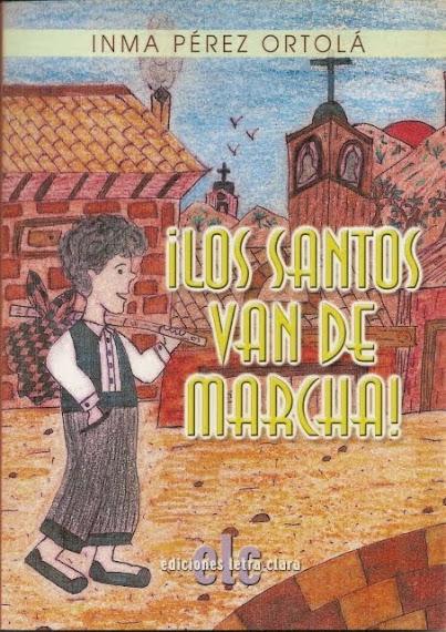 LOS SANTOS VAN DE MARCHA (2007)