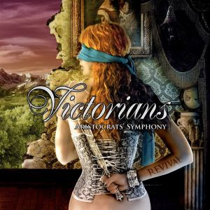 Victorians Aristocrats Symphony - Revival
