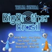 trilha sonora sertanejo samba pagode mpb lancamento 2013 eletronica axe  CD Trilha Sonora Big Brother Brasil 13   2013