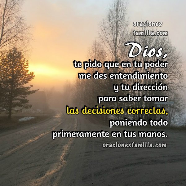 Oración para tomar mejores decisiones, imagen con oración corta, oraciones cristianas.