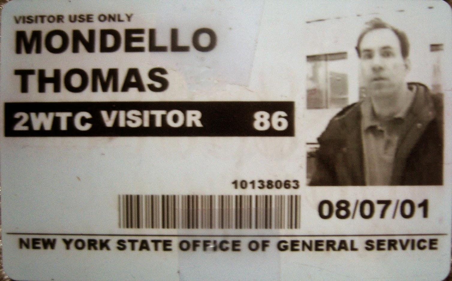 Tommy Mondello World Trade Center pass August 7, 2001