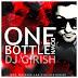 One Bottle Down - Ft. Yo Yo Honey Singh ( DJ Girish )