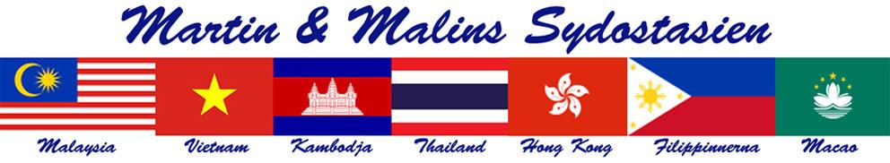 Martin & Malins Sydostasien