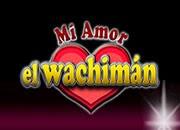 Mi Amor El Wachiman 3