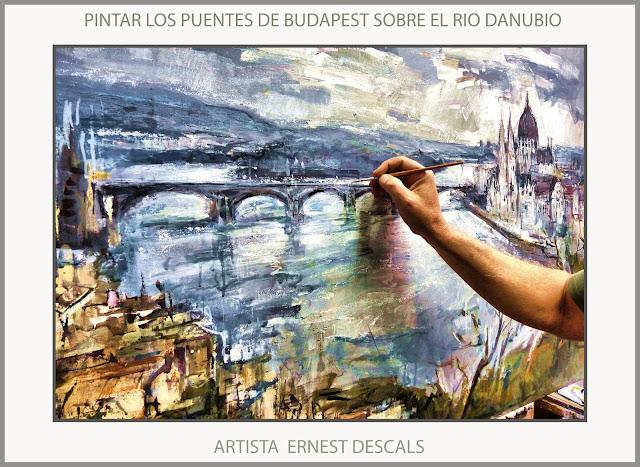 BUDAPEST-PINTURA-PINTAR-RIOS-DANUBIO-PAISAJES-PUENTES-HUNGRIA-CIUDADES-CUADROS-FOTOS-PINTOR-ERNEST DESCALS-