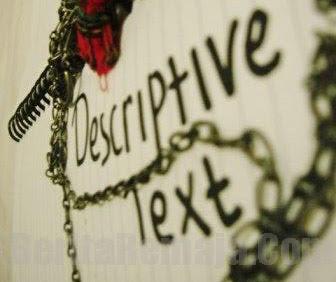 Descriptive Text - Penjelasan dan Contoh