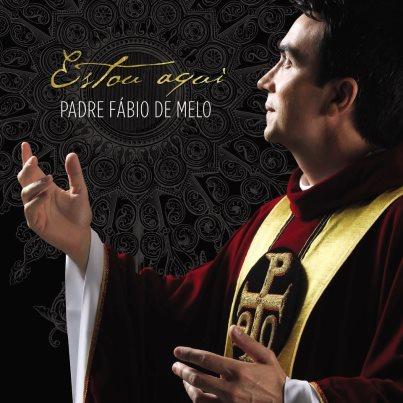 capa Padre Fábio de Melo   Estou Aqui 2012