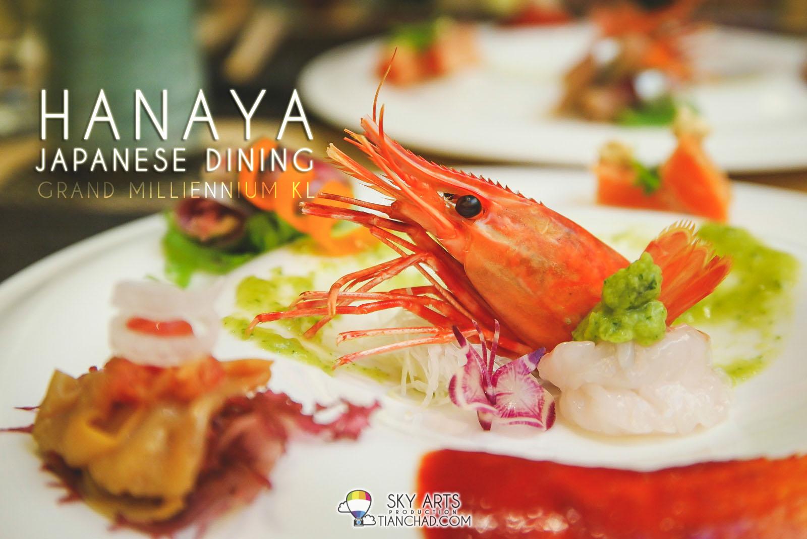 HANAYA Japanese Dining @ Grand Millenium Kuala Lumpur