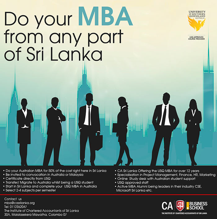 The institute of Chartered Accountants of Sri Lanka (CA Sri Lanka) is one of the largest professional organizations in Sri Lanka. In our strive to develop the country's professional education, we have partnered with a number of international professional and academic institutes to meet this objective. The MBA offered by the University of Southern Queensland has gained much recognition over the past 10 years. Can we say top 20 MBA in Australia. Applications are now called for the MBA intake which comes with a new syllabus.