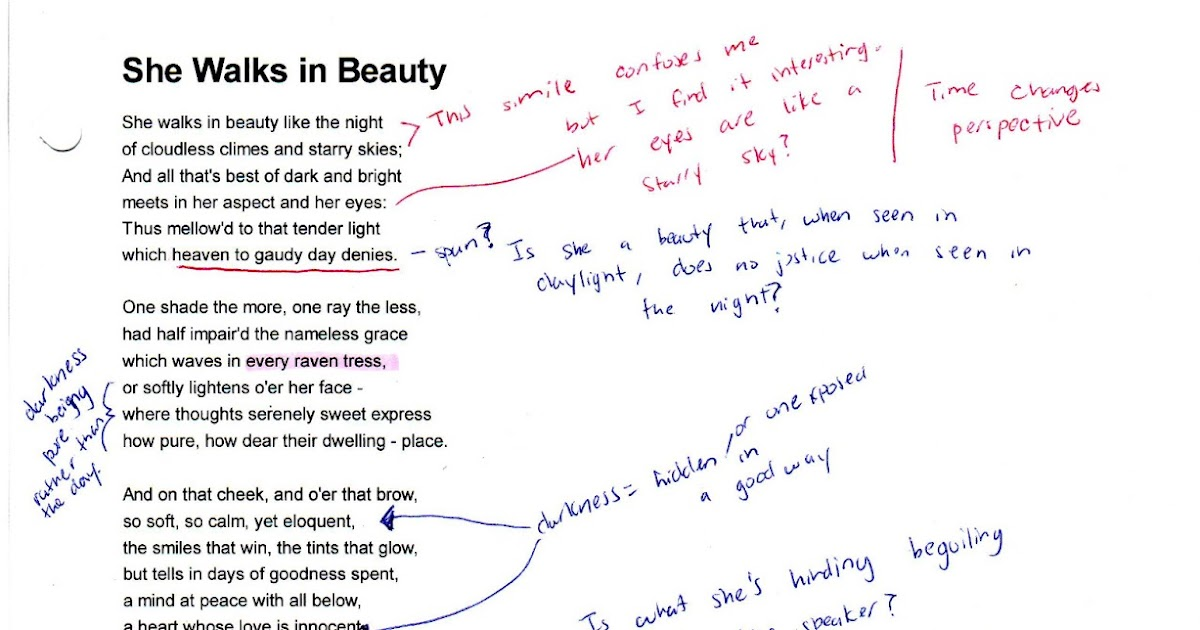she walks in beauty essay Moreover, she walks in beauty affects me personally because it reminds me of romantic ideals like love itself, the poem is at once simple and evocative lord byron does not use unnecessary symbolism to describe his love.
