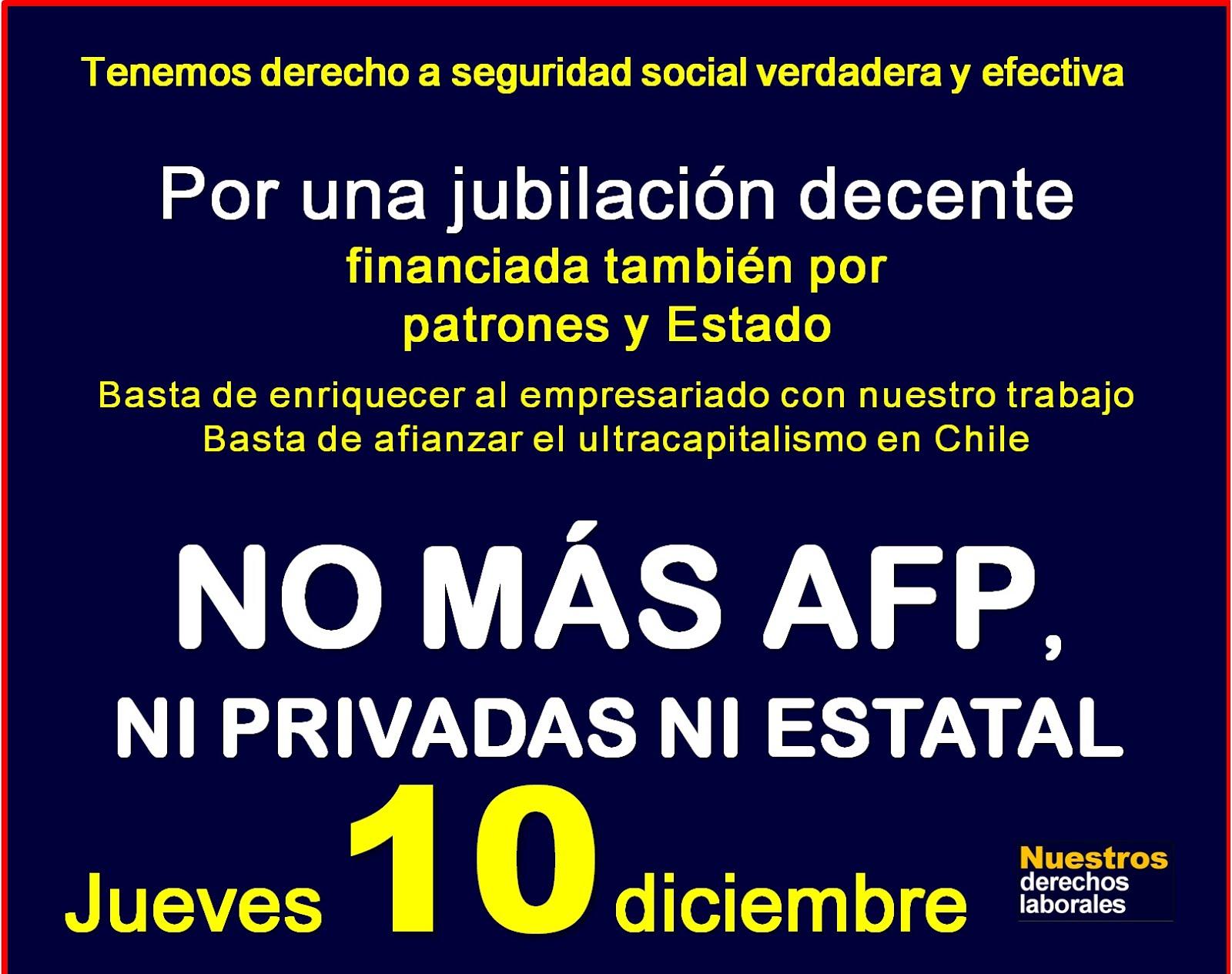 Jueves 10 de diciembre de 2015.  ACTIVIDADES EN SANTIAGO.  12 Horas: PLAZA DE ARMAS, Marcha NO+AFP.