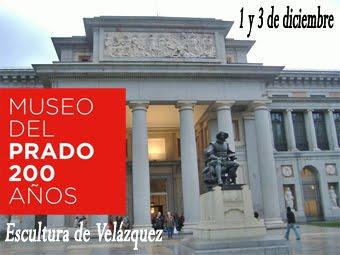 El Prado 200 años y escultura de Velázquez