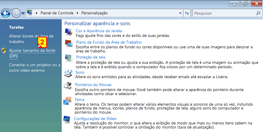 Ajustar DPI para fonte maior ou menor no windows 7 starter e vista 64