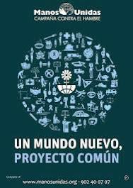 Manos Unidas - Campaña 2014 - Un mundo nuevo, proyecto común