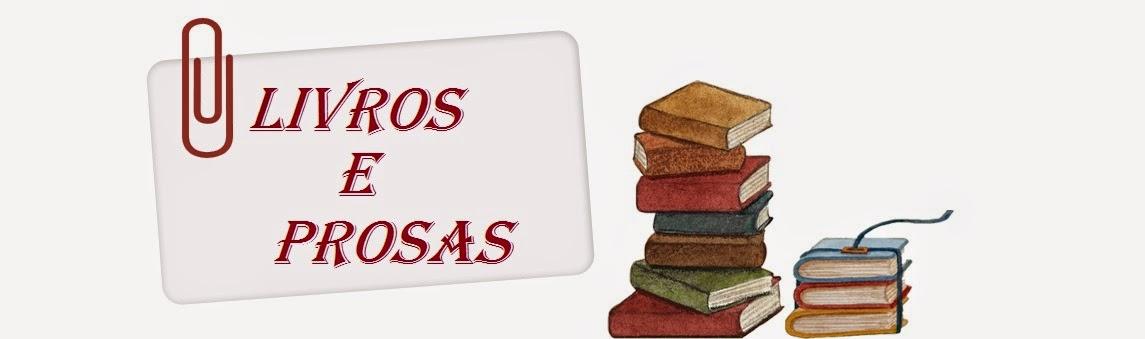 Livros & Prosas