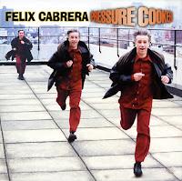 Felix Cabrera - Pressure Cooker