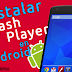 Instalar Flash Player 11 en Android y visualizar contenidos multimedia Flash