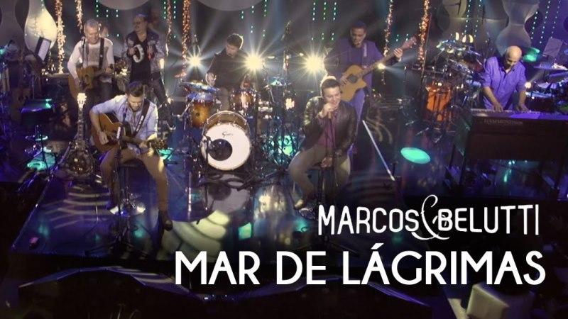 Marcos e Belutti - Mar de Lágrimas Part. Roupa Nova
