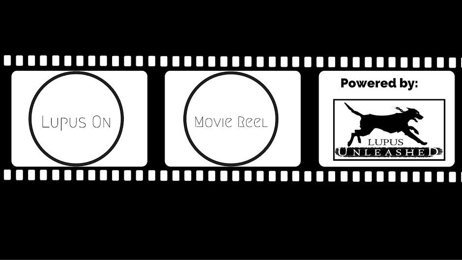 Lupus On Movie Reel