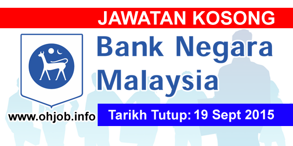 Jawatan Kerja Kosong Bank Negara Malaysia (BNM) logo www.ohjob.info september 2015