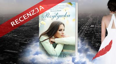 """#85 Weekend z Agnieszką Lis recenzja książki """"Pozytywka"""""""