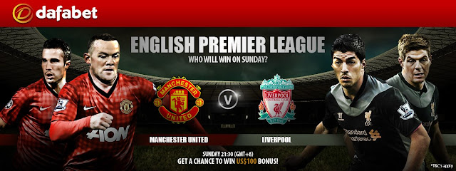 EPL:Manchester United Vs Liverpool coverage on Dafabet Facebook
