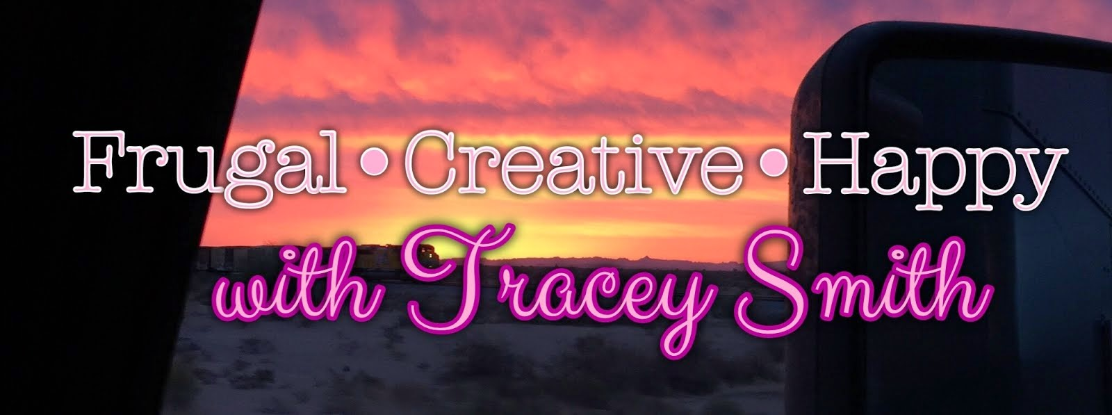 Frugal•Creative•Happy with Tracey Smith