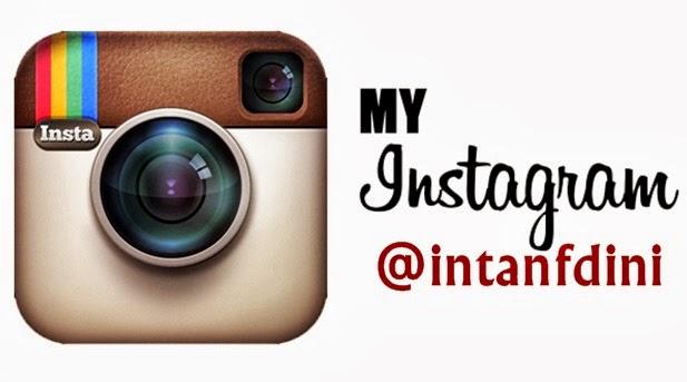 Pengen liat foto terupdate dari intan? follow my instagram :)