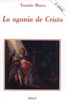 La Agonía de Cristo - Santo Tomás Moro
