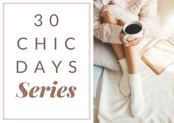 30 Chic Days - the series