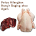 Petua Masakan: Petua Hilangkan Hanyir Daging atau Ayam