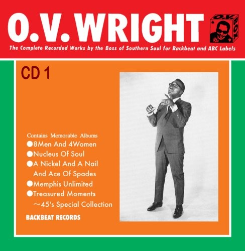 O.V. Wright - The Complete Backbeat Records