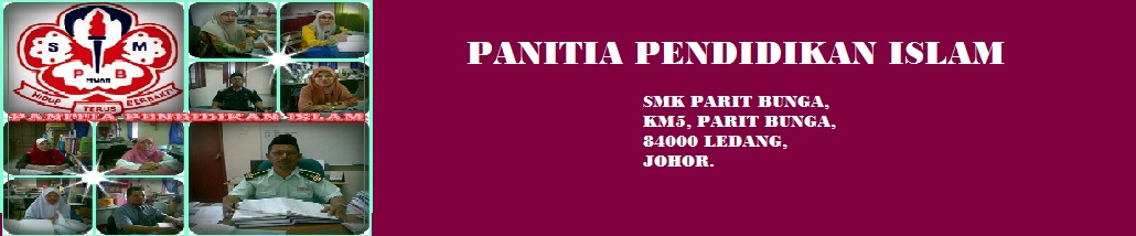PANITIA PENDIDIKAN ISLAM SMK PARIT BUNGA, LEDANG