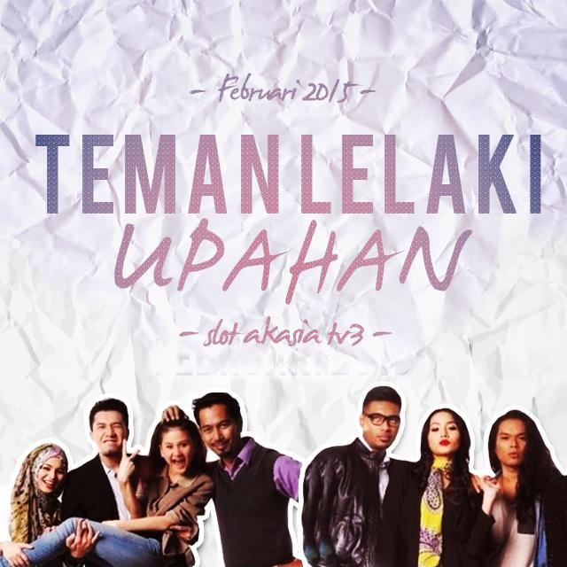 Teman Lelaki Upahan Akasia TV3 2015