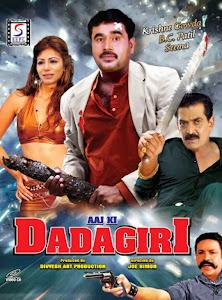 Poster Of Aaj Ki Dadagiri (2013) Full Movie Hindi Dubbed Free Download Watch Online At worldfree4u.com