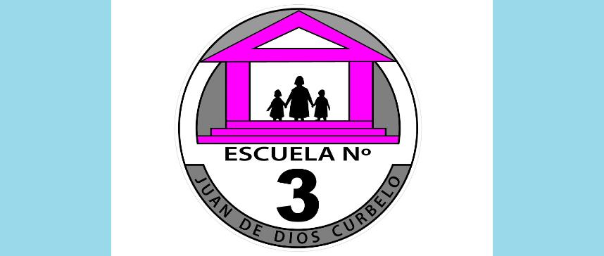 """Escuela Nº 3 """"Juan de Dios Curbelo"""""""