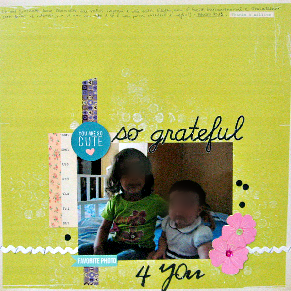 "Layout ""So Grateful 4 You"" by Desi per la Sfida Layout #2 di Amiche di Scrap"
